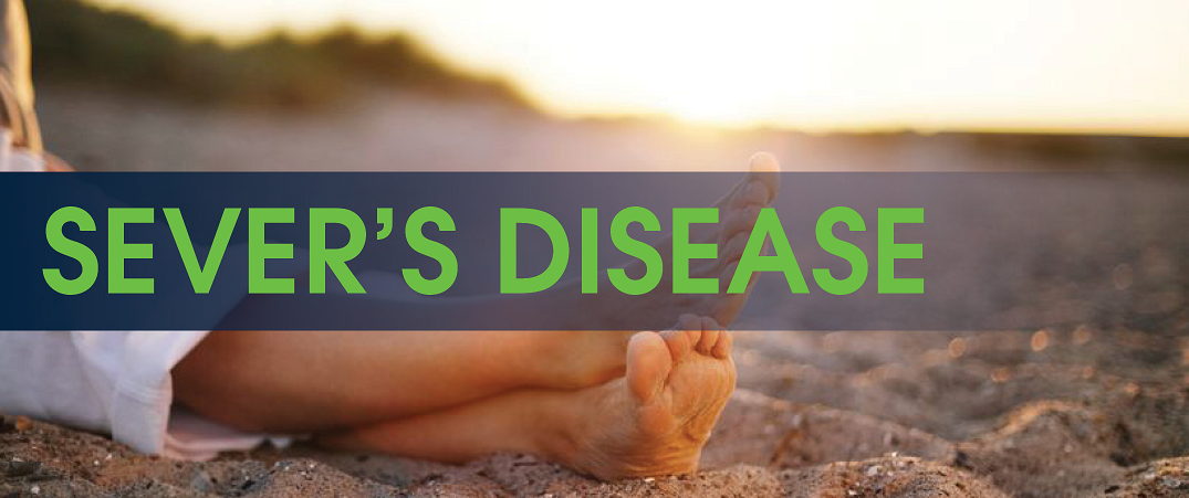 Podiatry Severs Disease Sports & Spinal